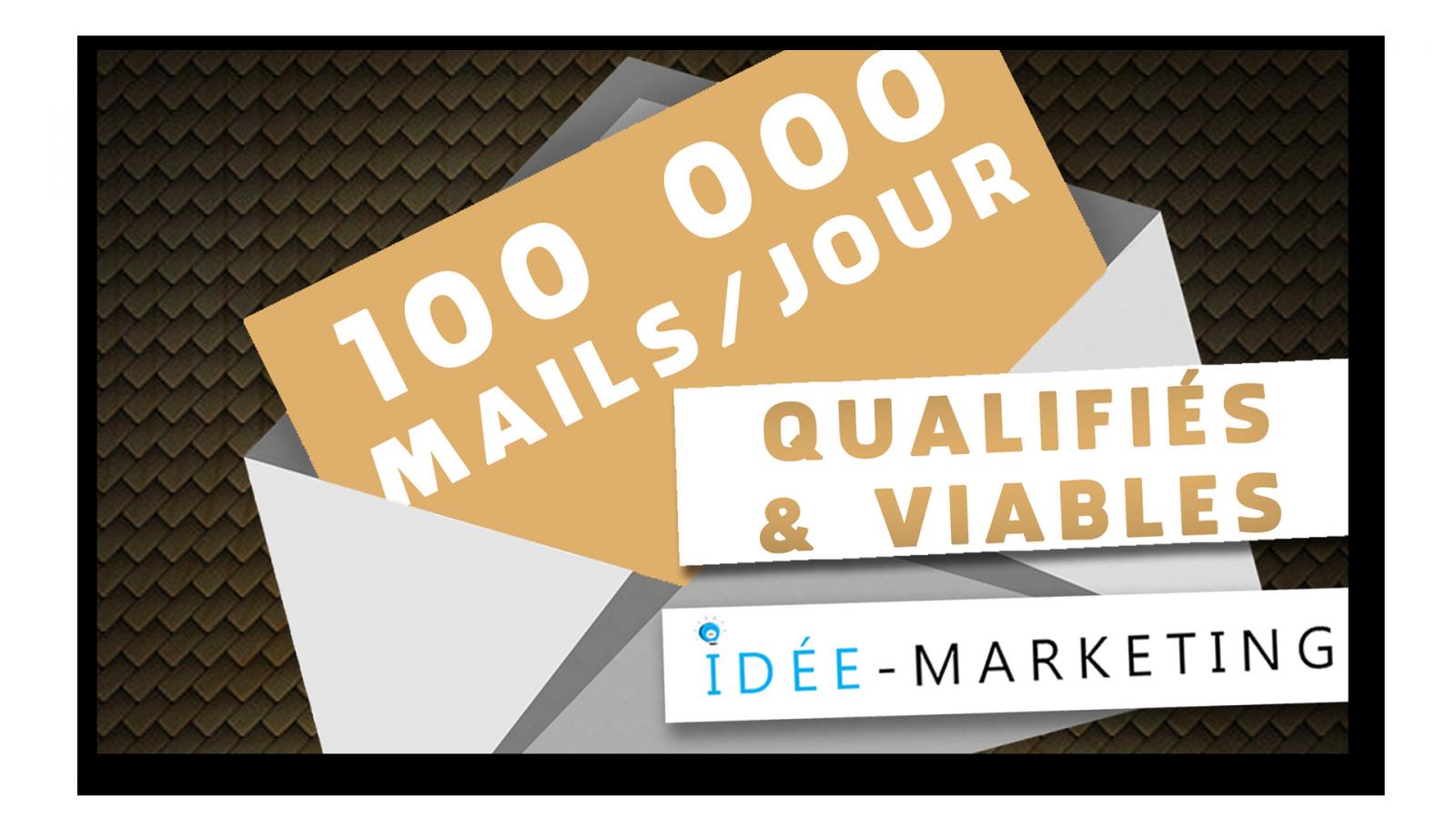 Méthode pour obtenir 100.000 mails qualifiés par jour