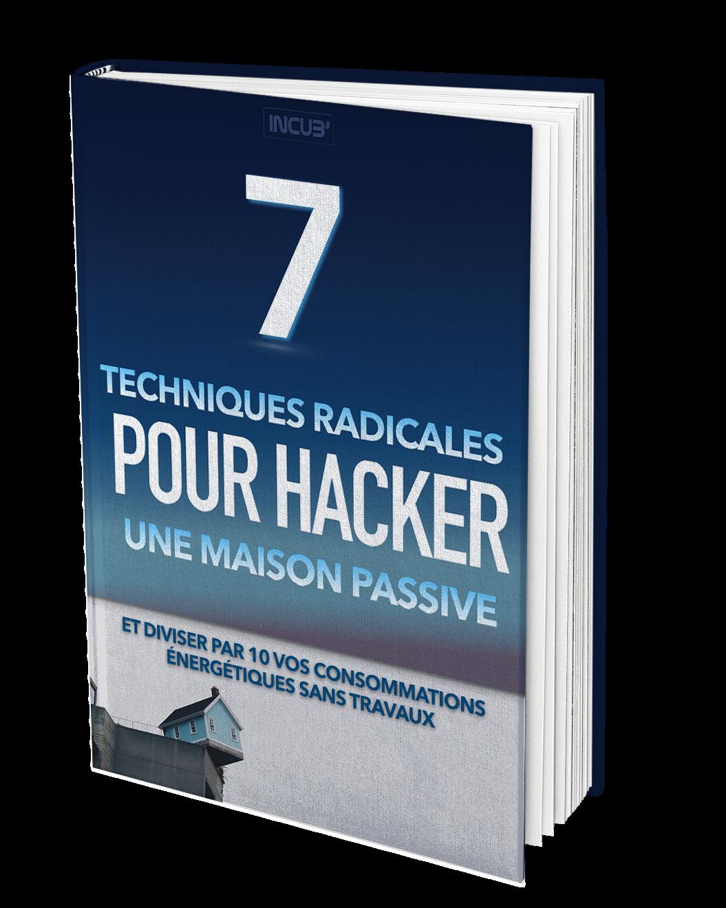7 techniques radicales pour hacker une maison passive