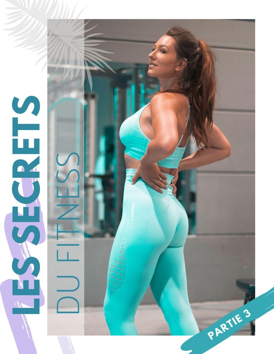Les Secret du Fitness ! Partie 3 du Strong Body Book de Karoline.Ro