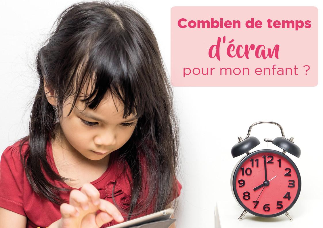 Combien de temps d'écran pour mon enfant ?