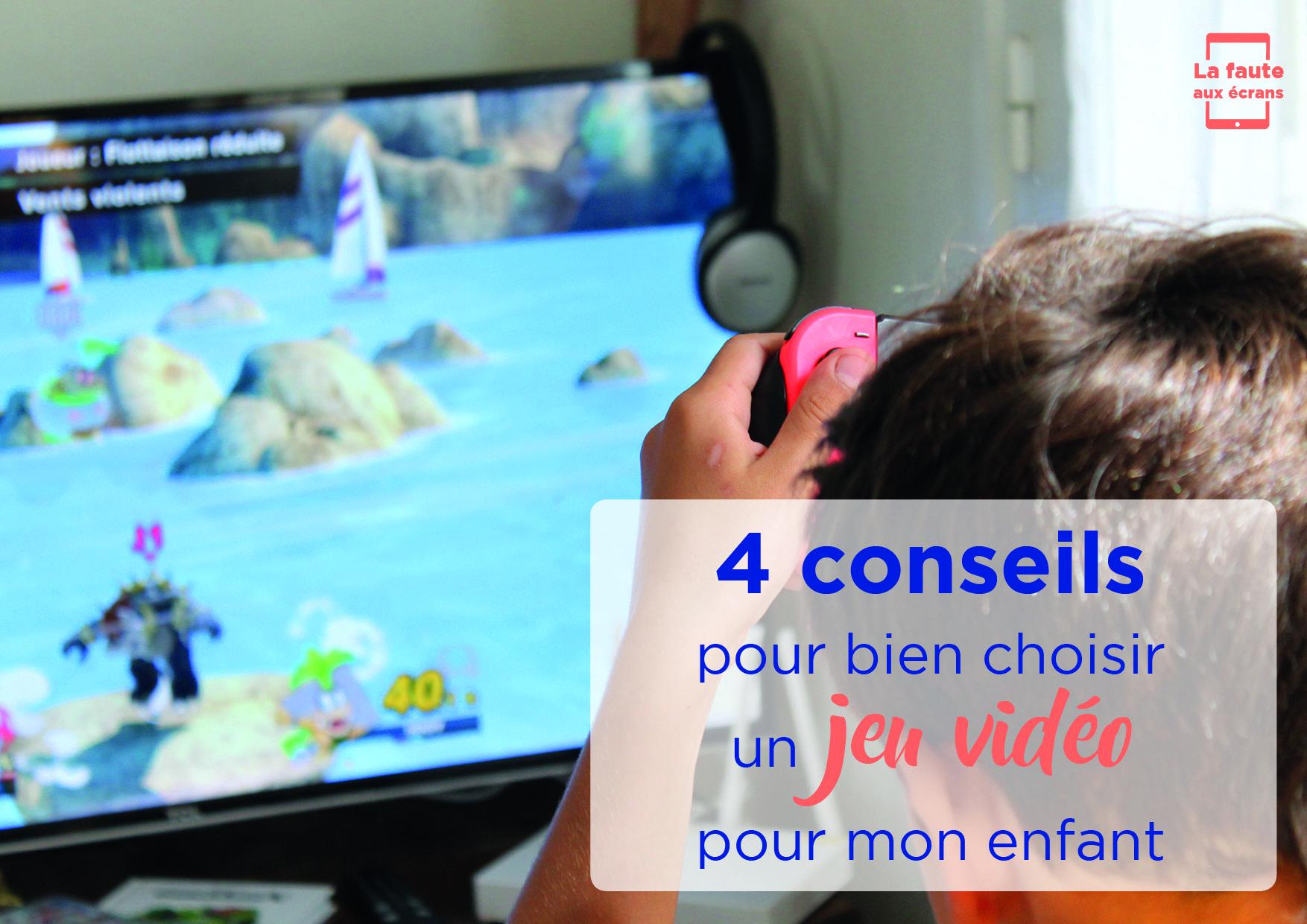 4 conseils pour bien choisir un jeu vidéo pour son enfant
