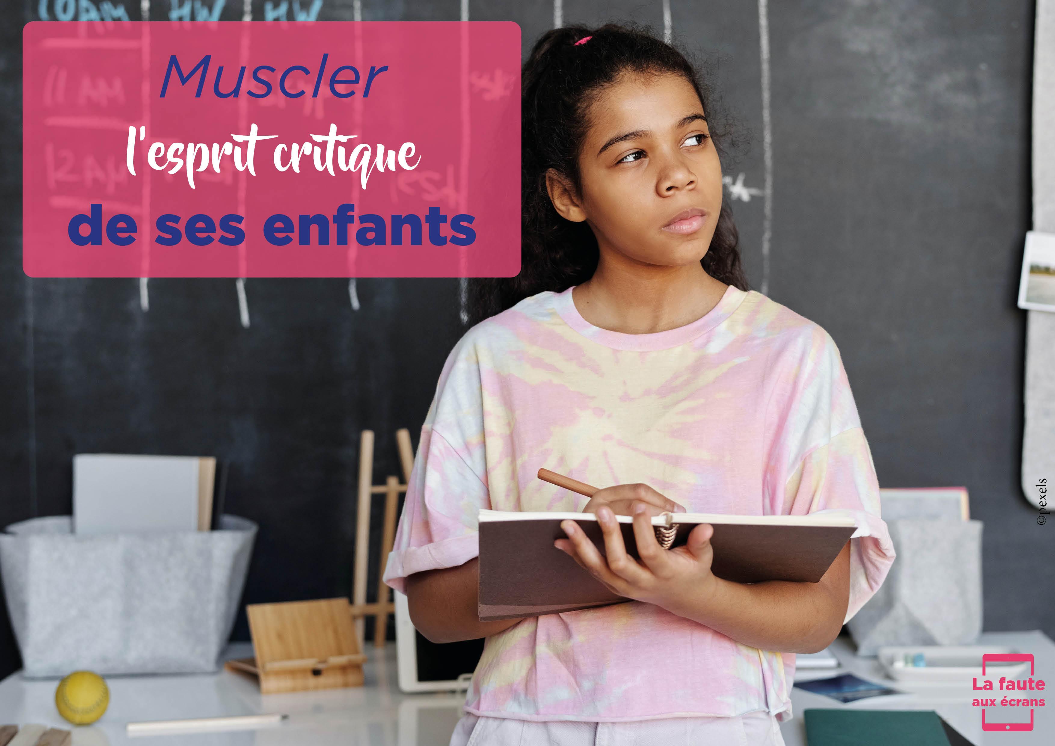 Muscler l'esprit critique de ses enfants