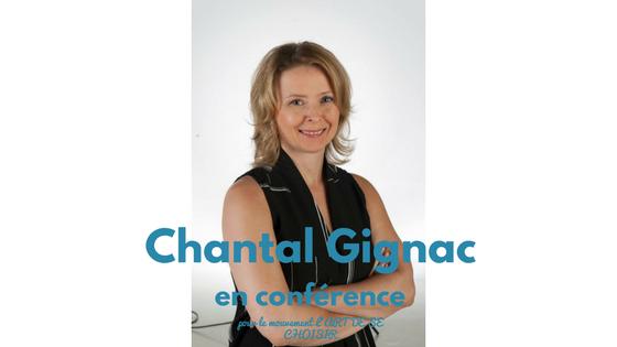 Chantal Gignac, le mouvement l'art de se choisir