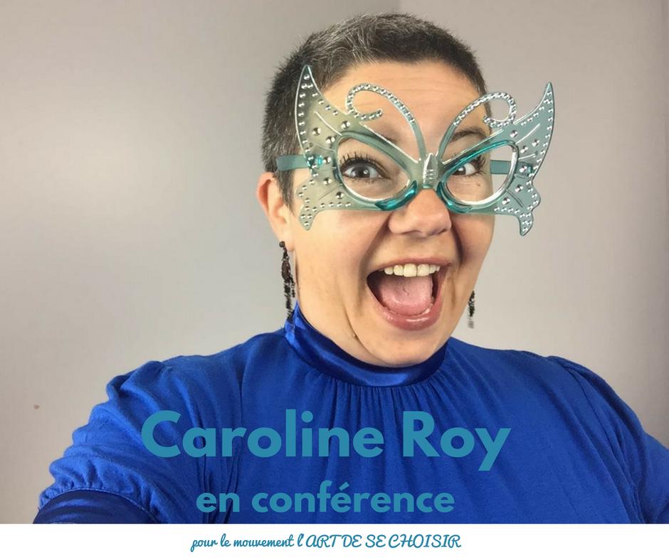 Caroline Roy, le mouvement l'art de se choisir