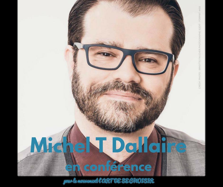 Michel T Dallaire, Je suis parfait....et toi aussi !