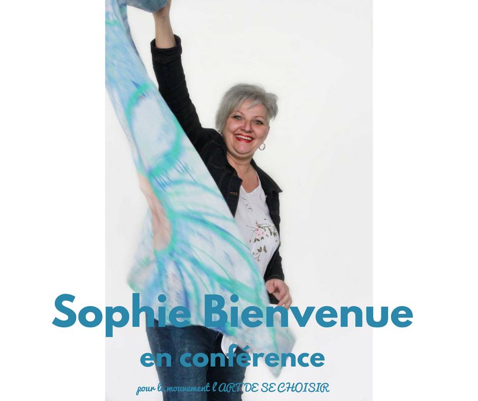 Sophie Bienvenue, le mouvement l'art de se choisir