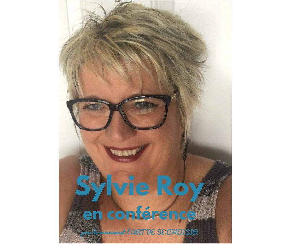 Sylvie Roy, le mouvement l'art de se choisir