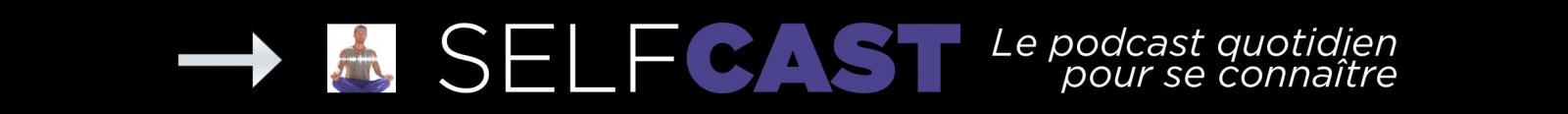 SELFCAST podcast développement personnel fabien malgrand