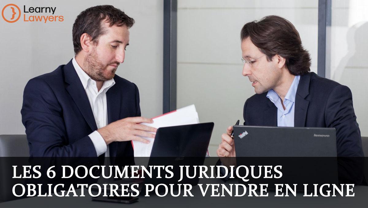 Les 6 documents juridiques obligatoires pour vendre en ligne