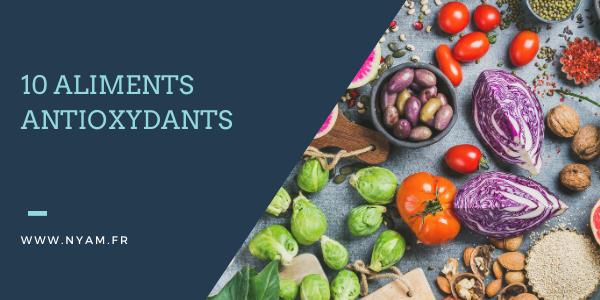 10 aliments antioxydants