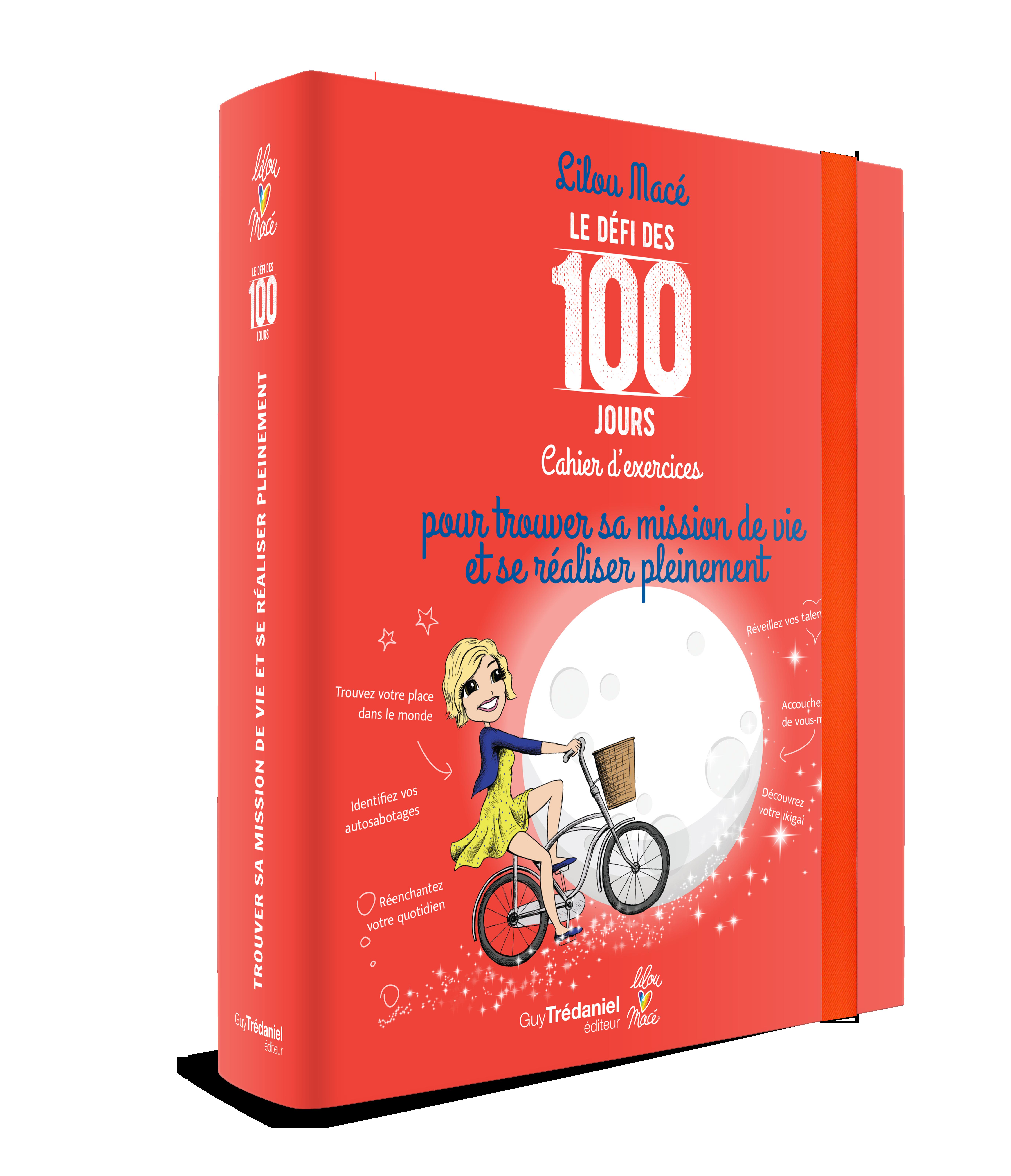 Le Défi des 100 Jours pour trouver sa mission de vie