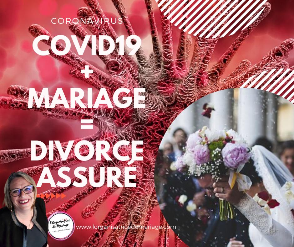 CORONAVIRUS : Mariage et Coronavirus : un divorce assuré !