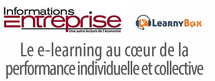 """Learnybox dans la presse : Informations Entreprise parle de """"la solution e-learning alternative et idéale"""""""