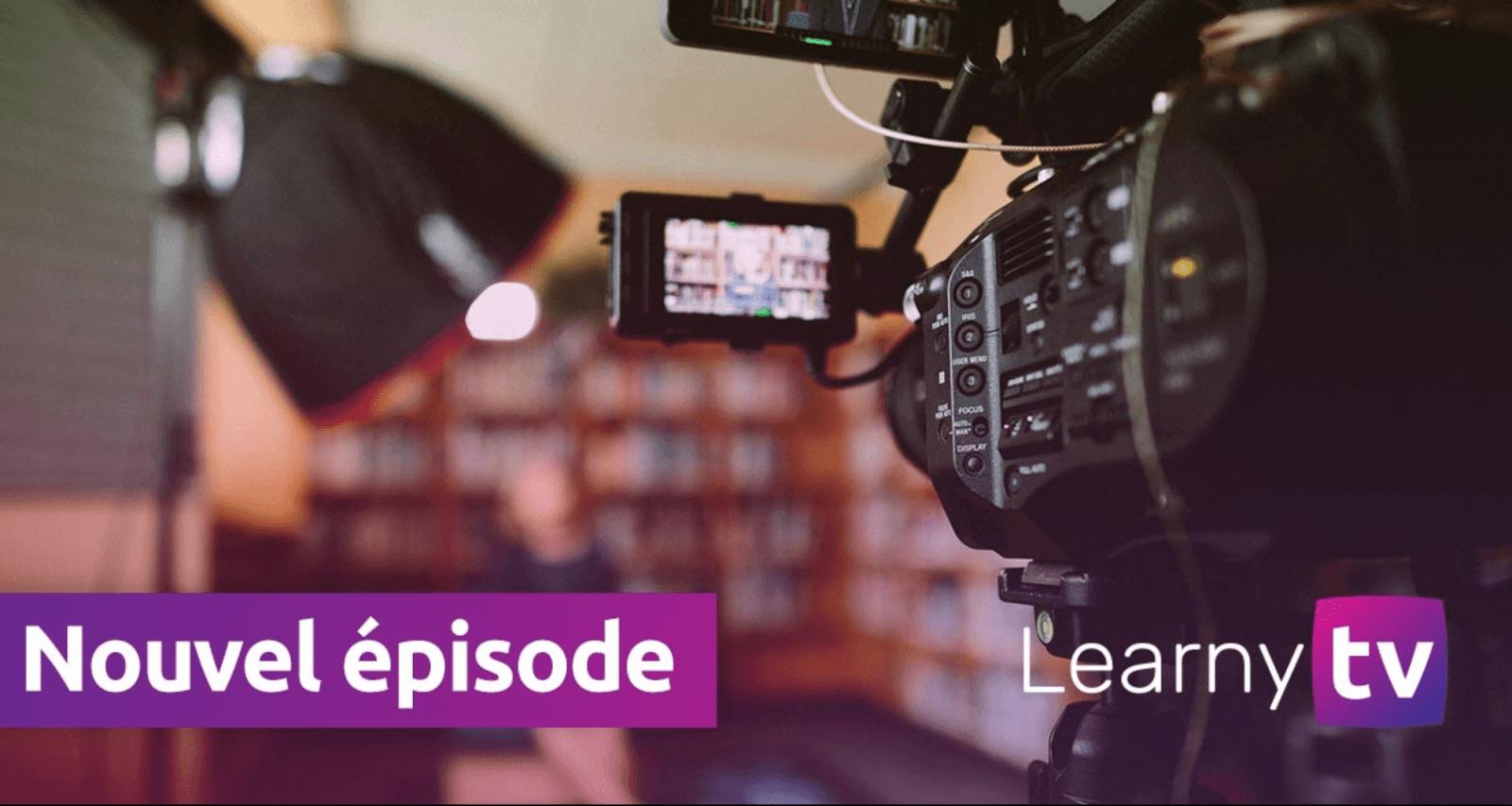 [Learny TV] 5 questions à vous poser avant de lancer vos formations en ligne !