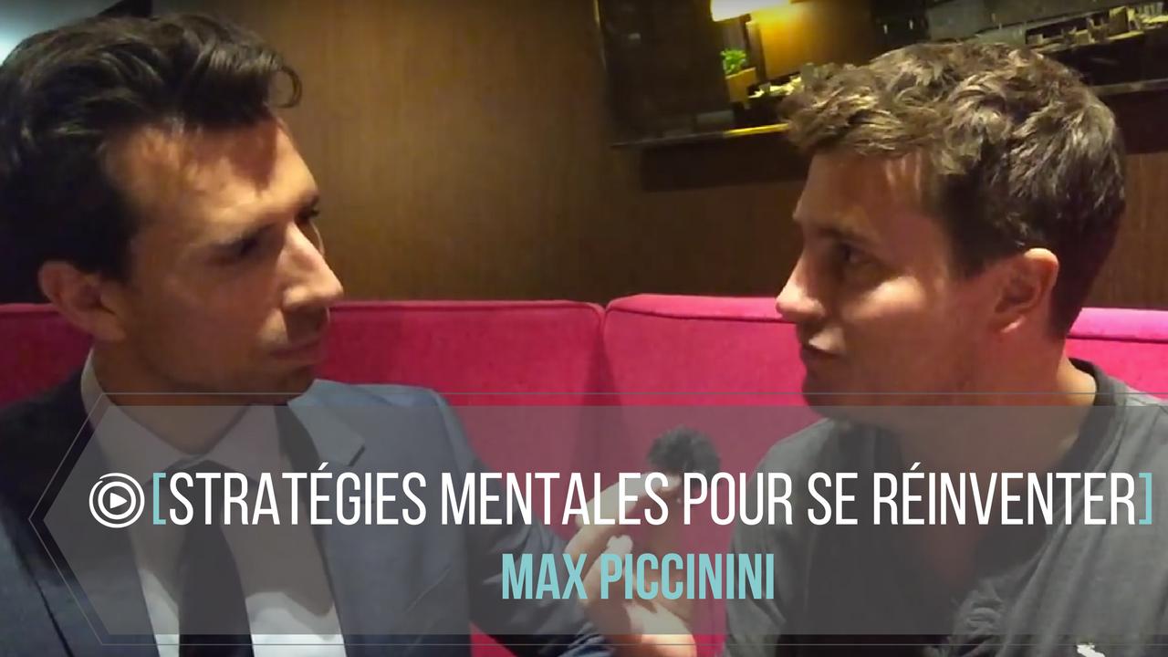 Stratégies Mentales pour se réinventer (avec Max Piccinini )