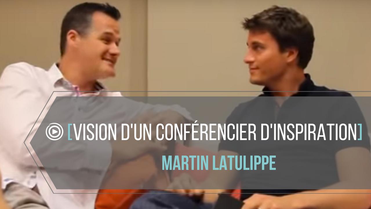 Martin Latulippe nous livre ses secrets