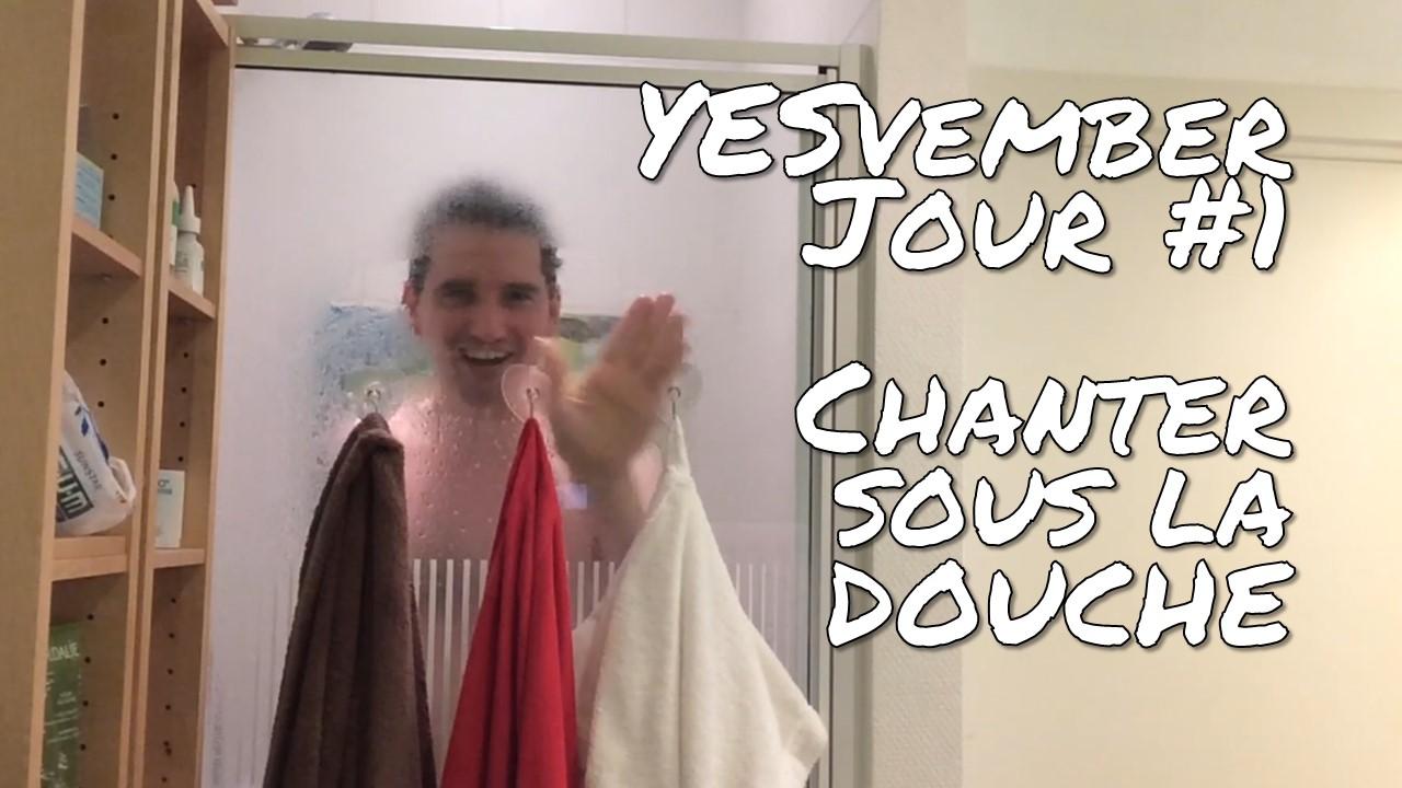 YESvember - Jour #1 : Chanter sous la douche