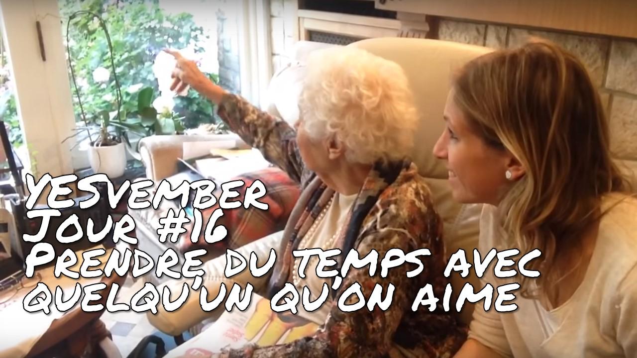 YESvember - Jour #16 : Prendre du temps avec quelqu'un qu'on aime
