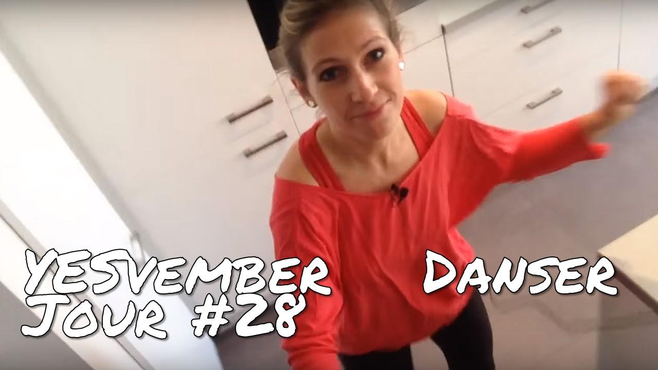 YESvember - Jour #28 : Danser