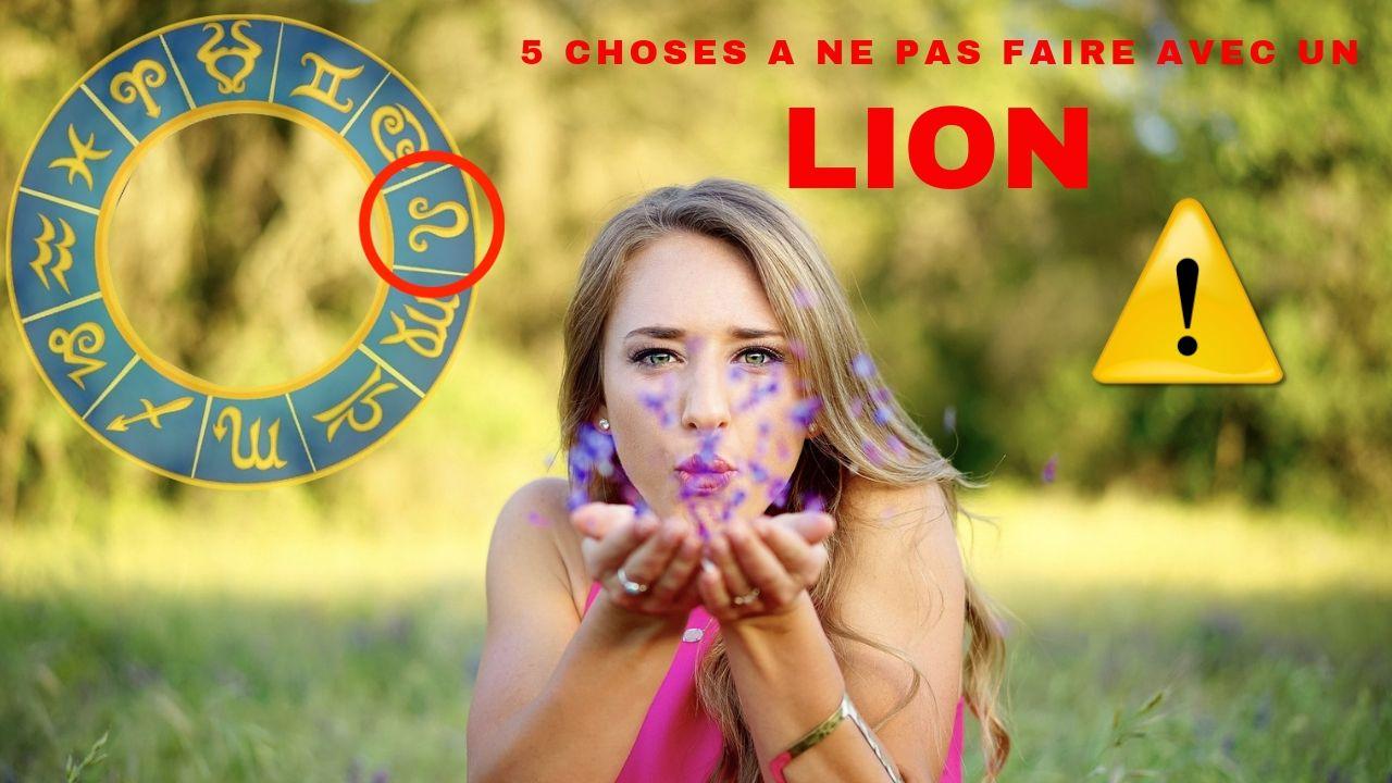5 choses A  NE PAS FAIRE avec un LION