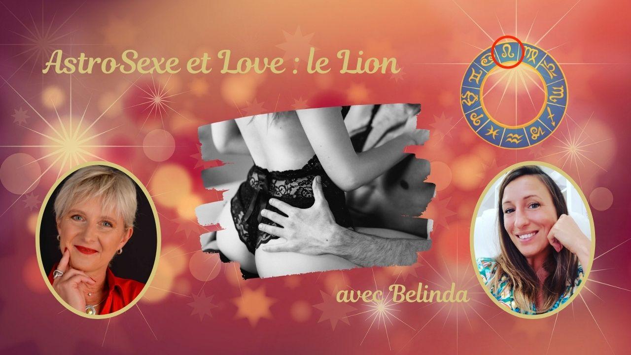 Astro Sexe et Love du signe du Lion