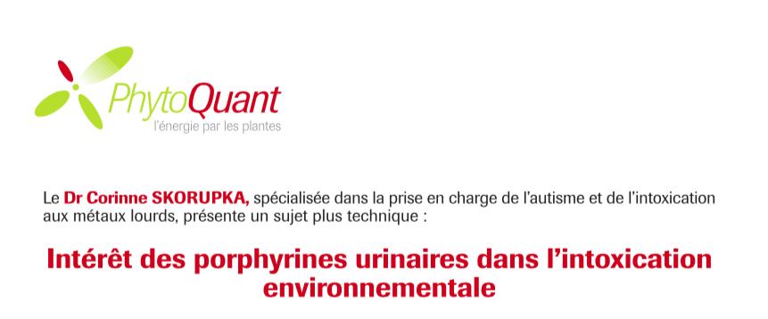"""""""Intérêt des porphyrines urinaires dans l'intoxication environnementale"""" par PhytoQuant"""