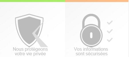Nous protégeons votre vie privée et vos informations sont sécurisées