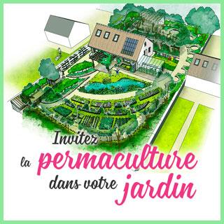 Invitez la permaculture dans votre jardin fv001pdv for Jardin urbain permaculture