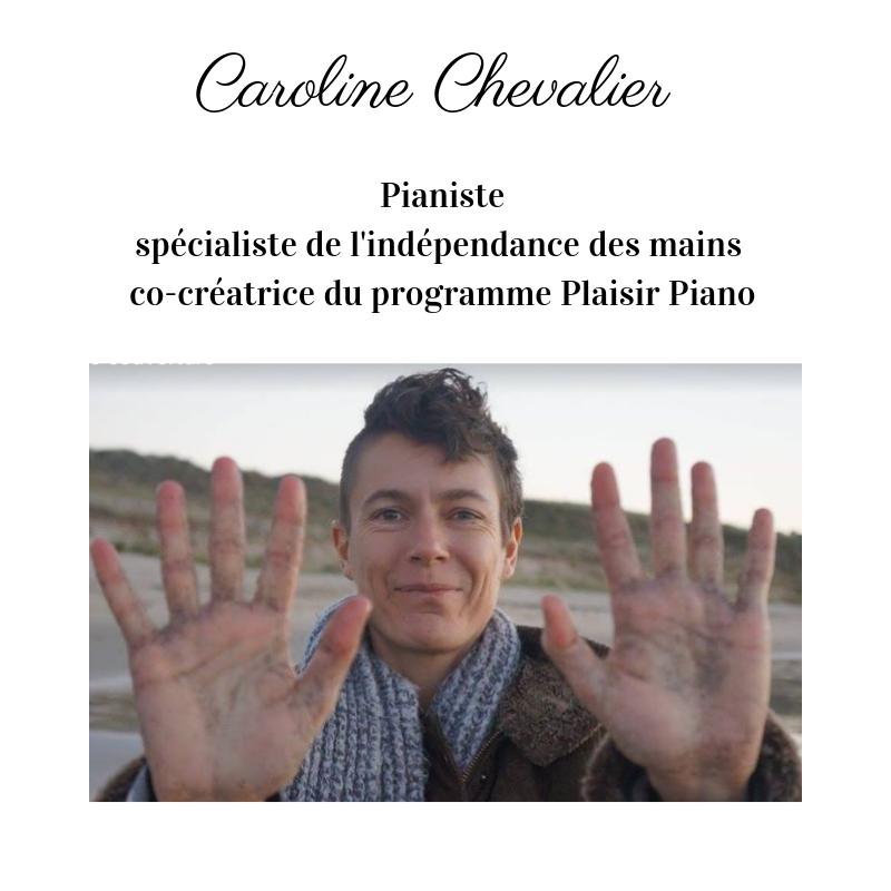 Caroline, pianiste spécialiste de la souplesse au piano et co-créatrice du programme d'accompagnement Plaisir Piano