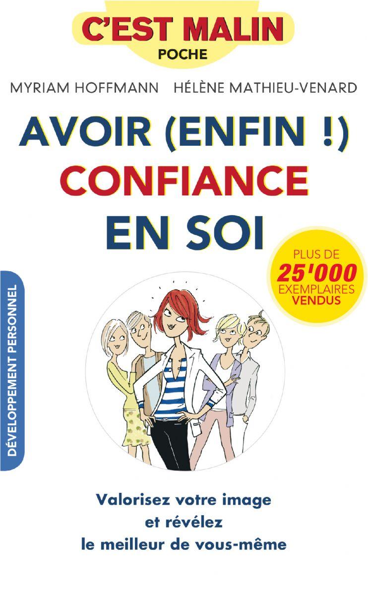 """Le livre de Mademoiselle M """"Avoir (enfin) confiance en soi"""""""
