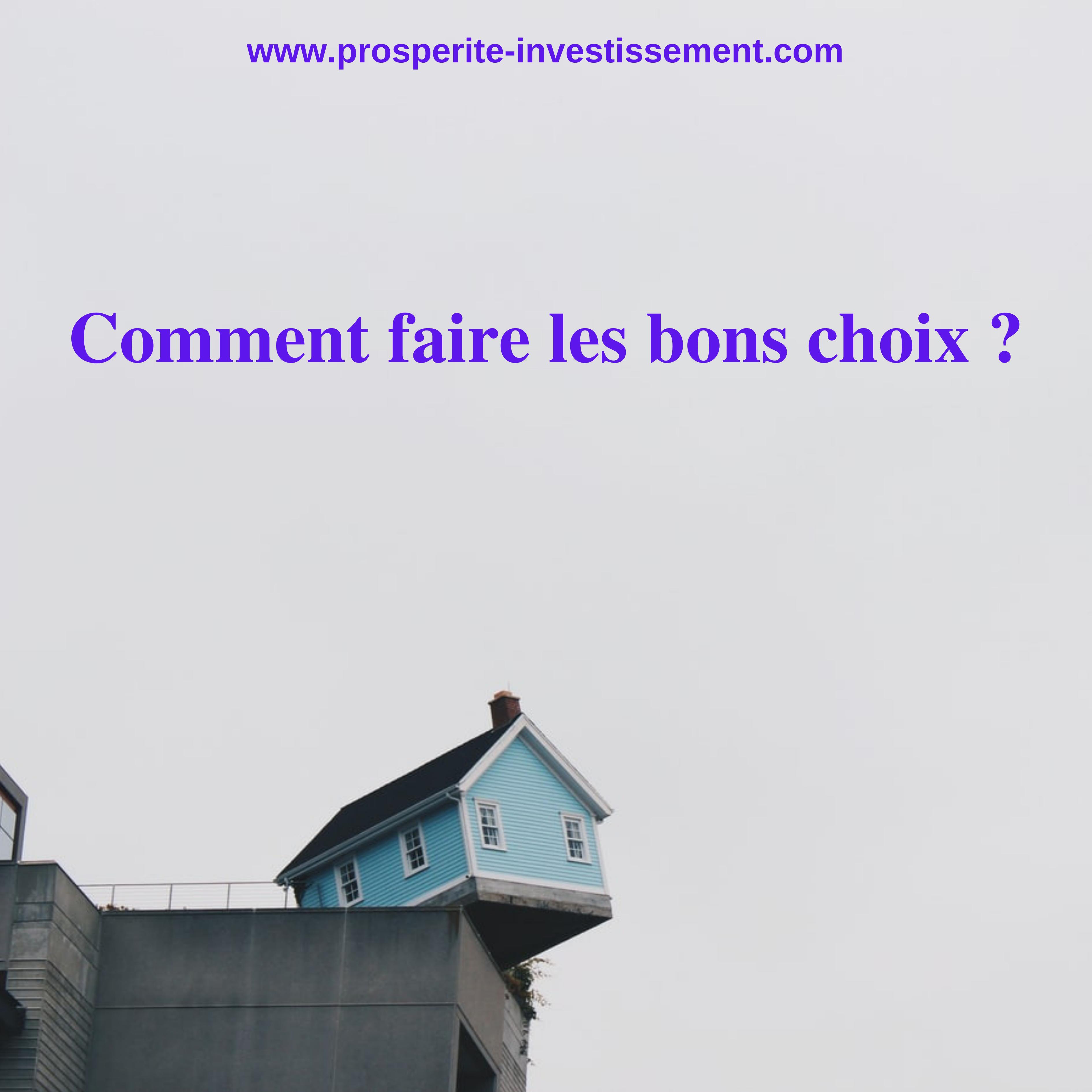 Investissement immobilier locatif : Comment faire les bons choix ?