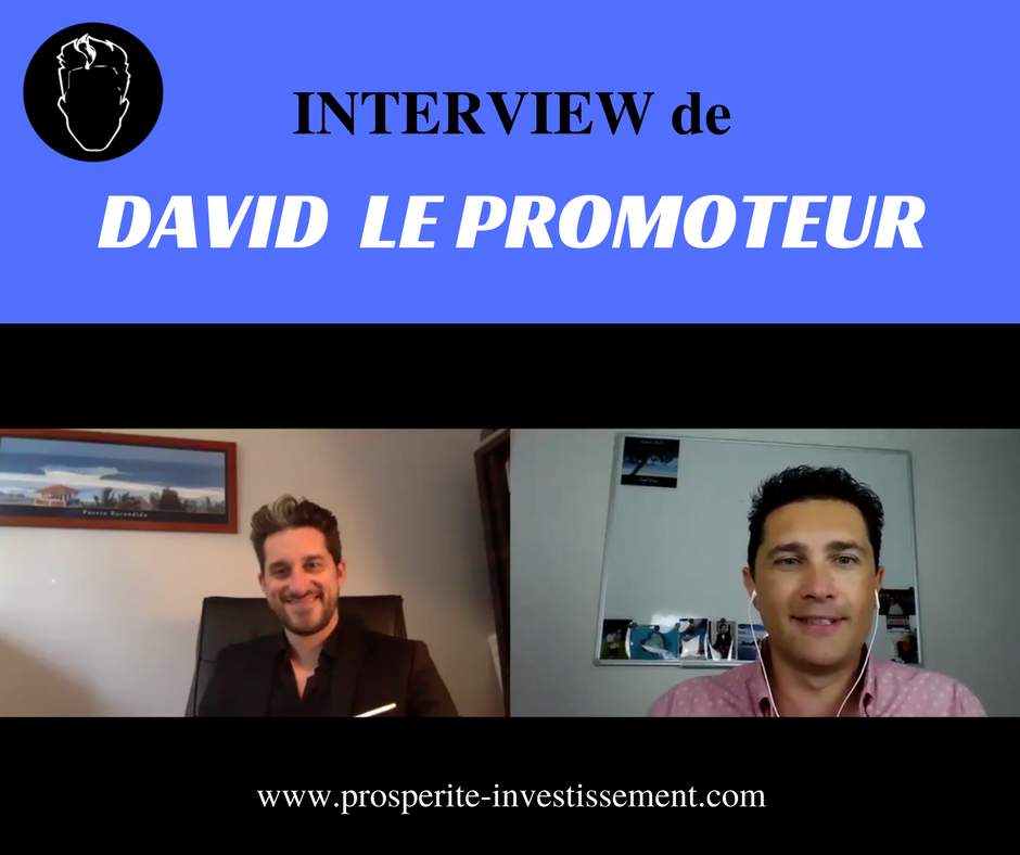 INTERVIEW DE DAVID LE PROMOTEUR