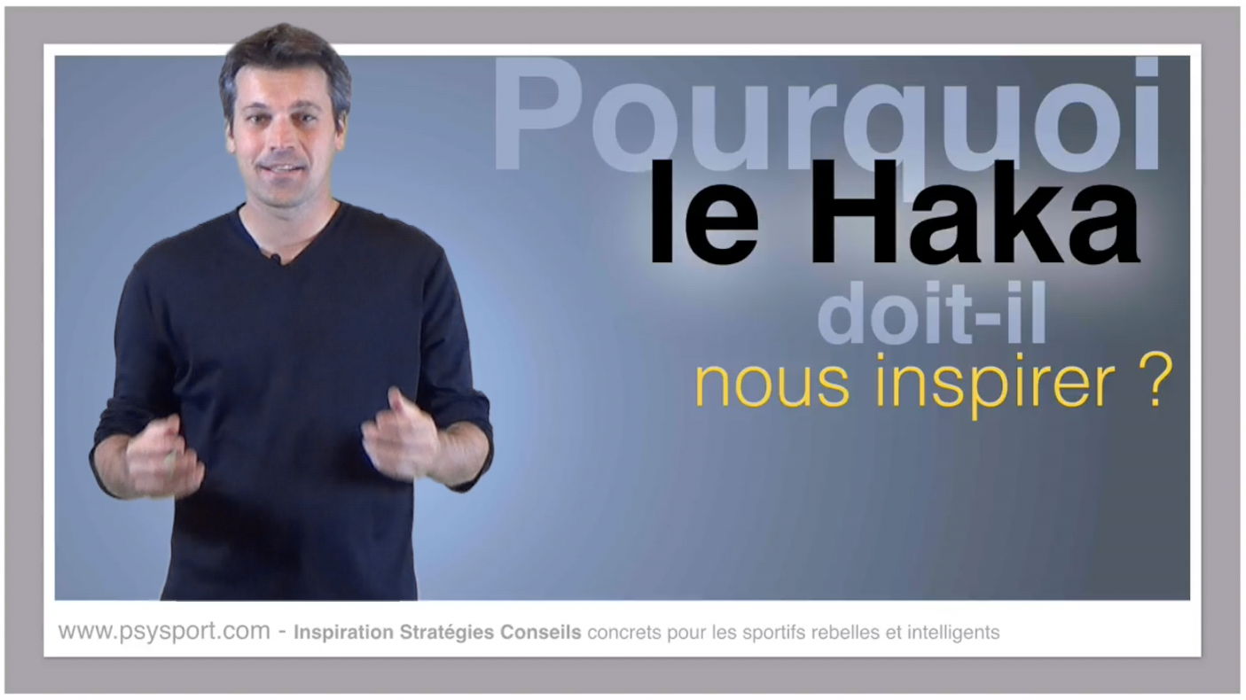 Pourquoi le Haka doit-il nous inspirer ?
