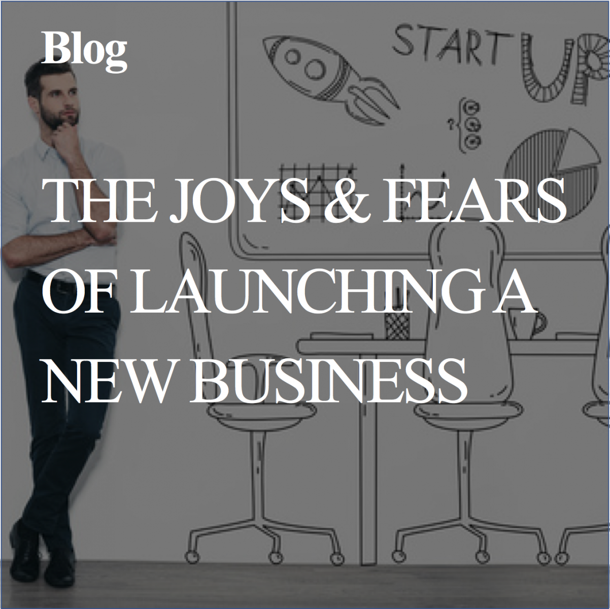 The joys and fears of launching my own business