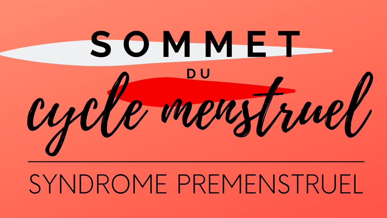 Sommet du Cycle Menstruel sur le Syndrome prémenstruel