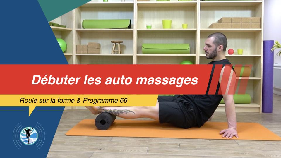 Auto-massage: comment débuter à la maison?