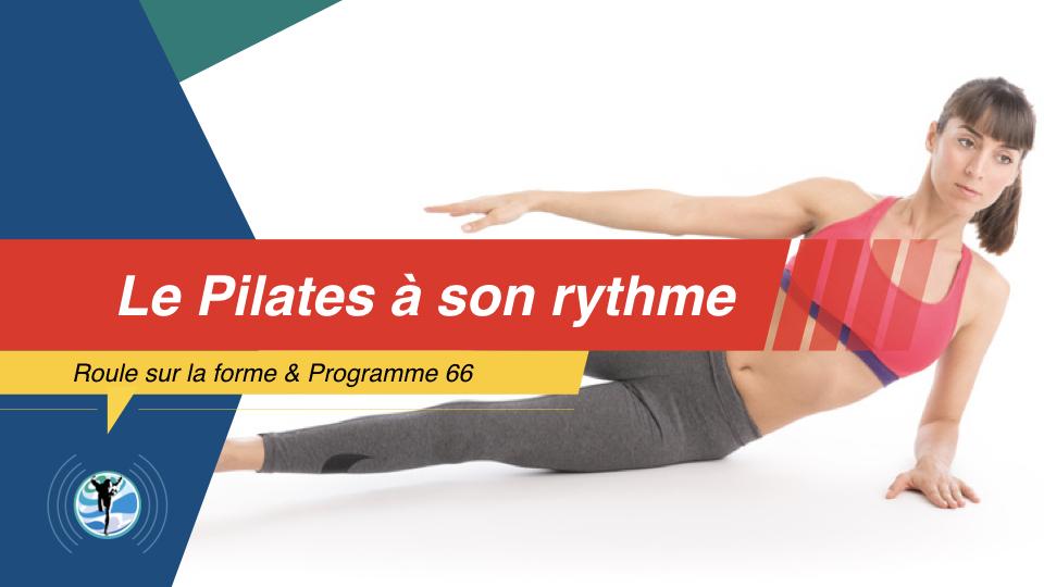 Comment apprendre le Pilates à son rythme ?