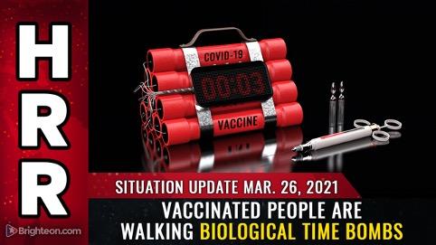 Image: Mise à jour de la situation, 26 mars: Les personnes vaccinées marchent des bombes à retardement biologiques et une MENACE pour la société