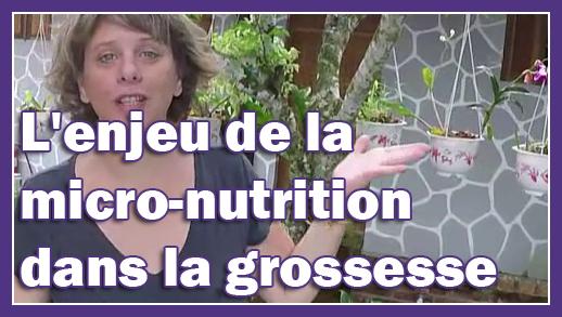 L'enjeu de la micro-nutrition dans la grossesse