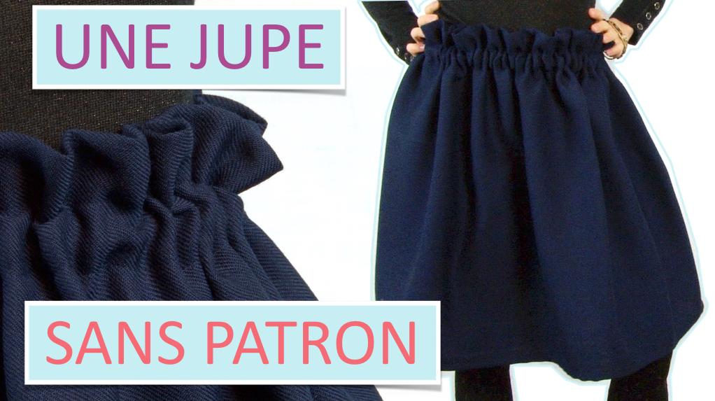 Comment faire une jupe sans patron