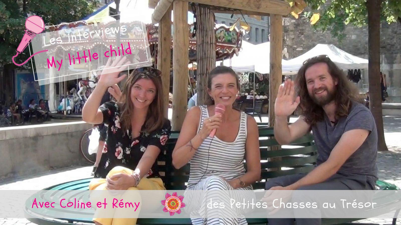 """Interview """"My little child"""" avec Coline et Rémy du blog """"Les Petites Chasses au Trésor"""""""