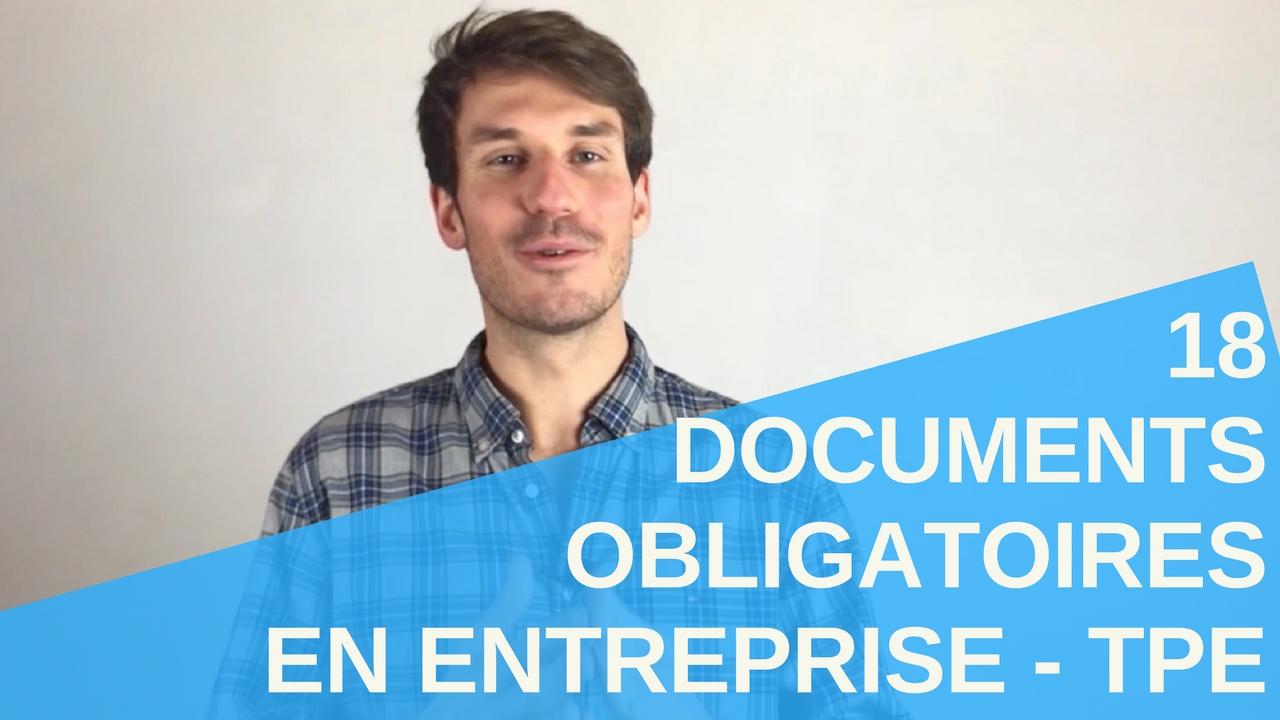 [Vidéo] 18 documents obligatoires en Entreprise - TPE
