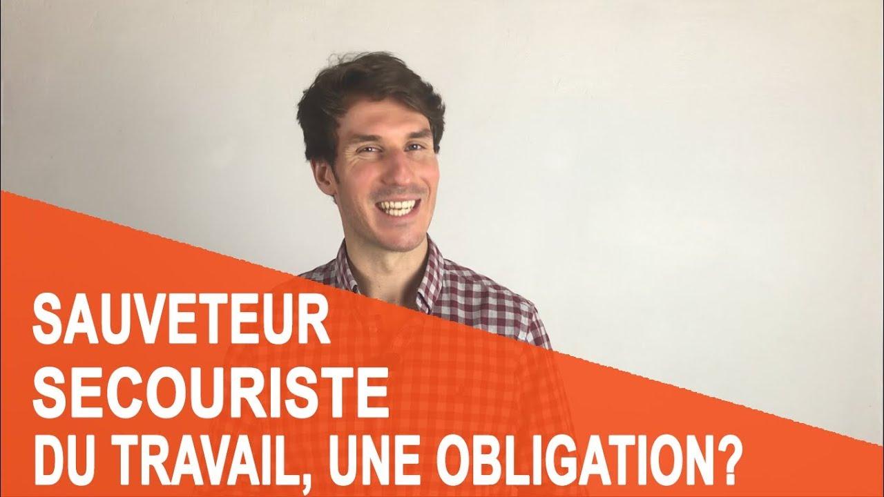 [Vidéo] Sauveteur Secouriste du Travail, une obligation ?