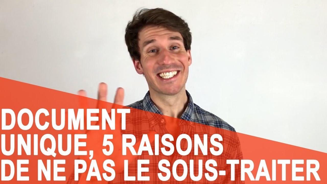 [Vidéo] Document Unique : 5 raisons de ne pas le sous-traiter !