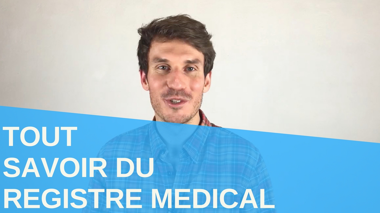 [Vidéo] Tout savoir du registre médical