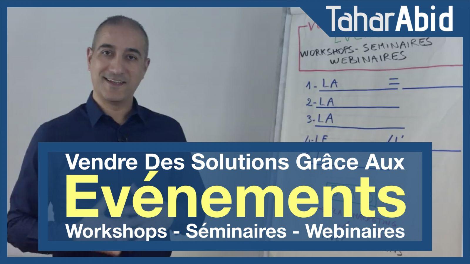 Comment vendre grâce aux événements (workshops, séminaires, webinaires...)