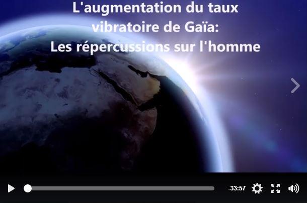 [Vidéo] L'augmentation du taux vibratoire de la Terre