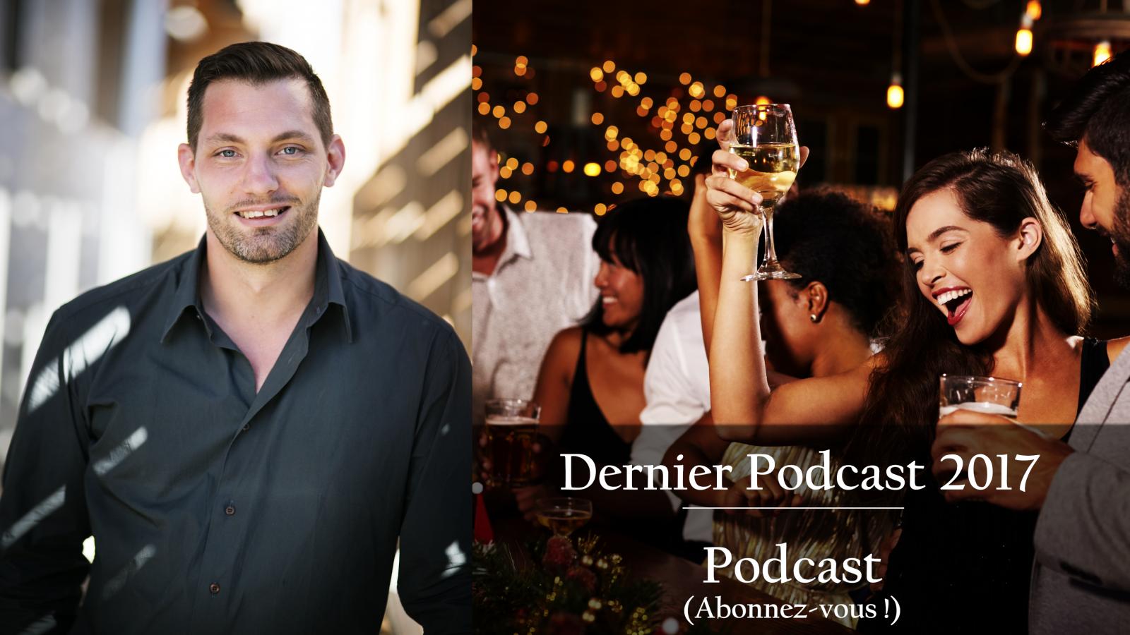 17eme Podcast - 2017 : Dernier podcast de l'année => Merci !