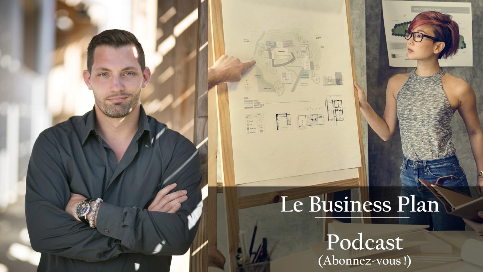 6eme podcast : Devez-vous faire un Business Plan ?