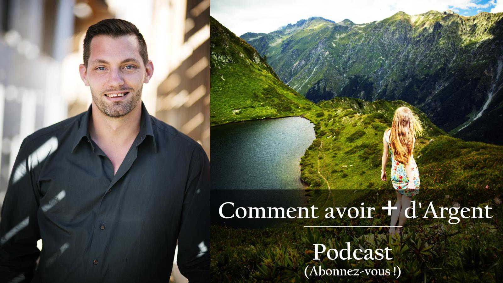 15eme Podcast - Entrepreneur : Comment avoir Plus d'Argent ?